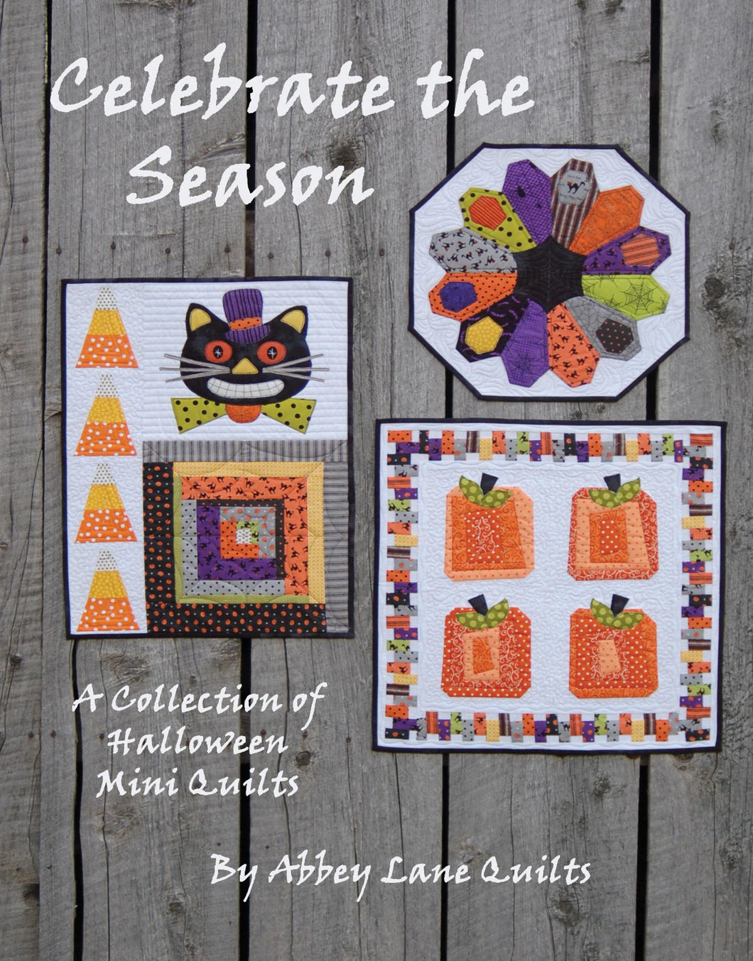 Celebrate The Season A Collection of Halloween Mini Quilts
