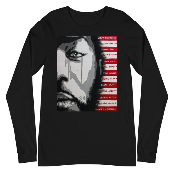 """#SayTheirNames Man"" - Unisex Long Sleeve"