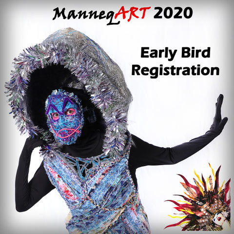 ManneqART 2020 Early Bird Registration