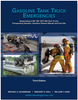 Gasoline Tank Truck Emergencies: Guidelines & Procedures, 3rd Edition