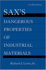 Sax's Dangerous Properties of Industrial Materials, 12th Edition