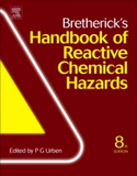 Bretherick's Handbook of Reactive Chemical Hazards, 8th Edition