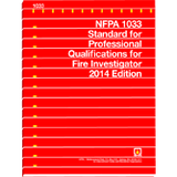 NFPA 1033: Standard for Professional Qualifications for Fire Investigator, 2014 Edition