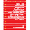 NFPA 1035 Standard for Professional Qualifications for Fire and Life Safety Educator Public Information Officer and Juvenile Firesetter Intervention Specialist, 2015 Ed.