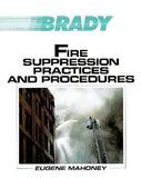 Fire Suppression Practices & Procedures, 1st Ed.