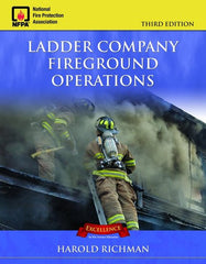 Ladder Company Fireground Operations, 3rd Ed.