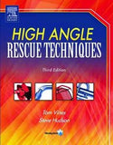 High Angle Rescue Techniques, Third Edition