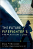 The Future Firefighter's Preparation Guide