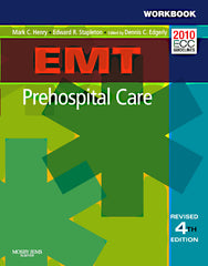 EMT Prehospital Care, 4th Edition Workbook