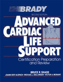 Advanced Cardiac Life Support: Certification, Preparation & Review