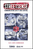 Streetsense: Communication, Safety, and Control, 4th Edition