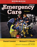 Workbook for Emergency Care, 12th Edition