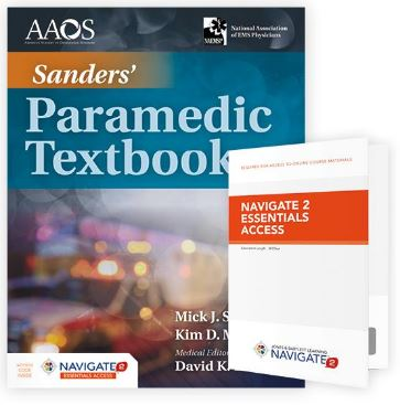 Sanders' Paramedic Textbook, 5th Edition Includes Navigate 2 Essential