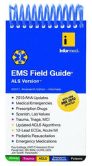 EMS Field Guide, ALS Version, 19th Ed.