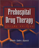 Prehospital Drug Therapy, 2nd Ed.