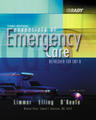 Essentials of Emergency Care: Refresher for the Practicing EMT-B, 3rd Ed.