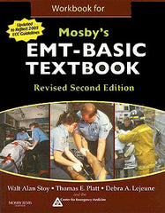 Mosby's EMT-Basic Workbook, 2nd Ed. Revised