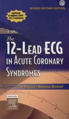 The 12-Lead ECG in Acute Coronary Syndromes, 2nd Ed.