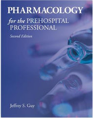 Pharmacology for the Prehospital Professional, 2nd Edition
