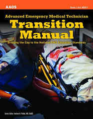 Advanced Emergency Medical Technician Transition Manual: Bridging the Gap to the National EMS Education Standards