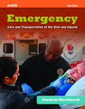 Emergency Care and Transportation of the Sick & Injured Student Workbook , 10th Ed.