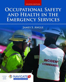 Occupational Safety and Health in the Emergency Services, 4th Edition includes Navigate 2 Advantage Access
