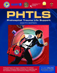 PHTLS: Prehospital Trauma Life Support, 8th Ed.