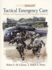 Tactical Emergency Care: Military and Out-of-Hospital Medicine