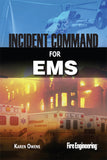 Incident Command for EMS