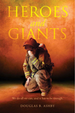 Heroes and Giants