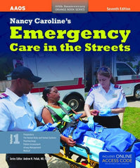 Nancy Caroline's Emergency Care in the Streets, 7th edition (Includes Online Access Code)