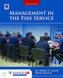 Management In The Fire Service, 5th Ed. Includes Navigate 2 Advantage Access