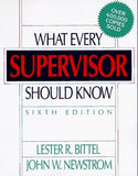 What Every Supervisor Should Know, 6th Ed.