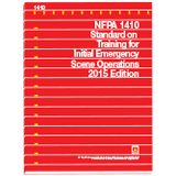 NFPA 1410: Standard on Training for Initial Emergency Scene Operations, 2015 Edition