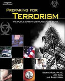 Preparing for Terrorism: The Public Safety Communicator's Guide