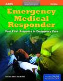 Emergency Medical Responder: Your First Response in Emergency Care, 5th Ed