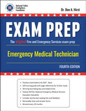 Exam Prep: Emergency Medical Technician, 4th Edition