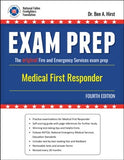 Exam Prep: Medical First Responder, 4th Edition