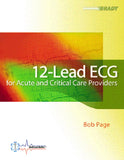 12-Lead ECG for Acute & Critical Care Providers