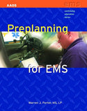 Preplanning for EMS