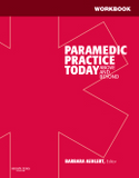 Paramedic Practice Today Student Workbook: Volume 2