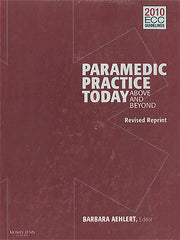 Paramedic Practice Today: Above and Beyond 2-Volume Set