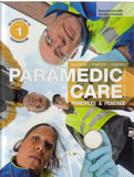 Paramedic Care: Principles & Practice, Volume 1, Introduction to Paramedicine, 4th Edition