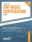 Master the EMT-Basic Certification Exam, 4th Ed.