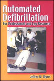 Automated Defibrillation: For Professional and Lay Rescuers