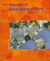 Manual of Emergency Care, 5th Ed.