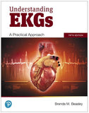 Understanding EKGs: A Practical Approach, 5th Edition