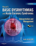 Huszar's Basic Dysrhythmias and Acute Coronary Syndromes: Interpretation and Management, 4th Ed.