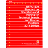 NFPA 1670: Standard on Operations and Training for Technical Search and Rescue Incidents, 2014 Ed.