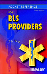 Pocket Reference for BLS Providers, 3rd Ed.